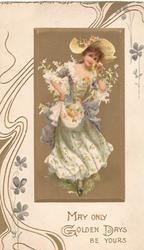 MAY ONLY GOLDEN DAYS BE YOURS, in gilt, gilt inset girl in old style dress & bonnet , stylised design around, flowers with violet petals