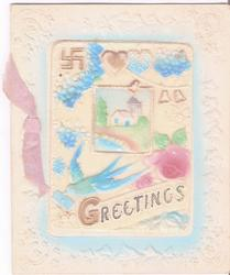 on celluloid front GREETINGS on banner underneath blue bird, inset of house, and stylised floral designs