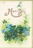 HAPPY DAYS(H & D illuminated)in gilt above forget-me-nots  & clover, 3 narrow green margins