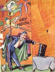 HEY PRESTO! magician & 2 cockatoos left, magician's hat, right, orange background