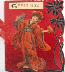 GREETINGS in gilt on white plaque above costumed Japanese girl holding flowers & fan, deep red background