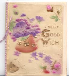on celluloid front EVERY GOOD WISH in gilt, gilt lock, surrounded by purple stylised flowers