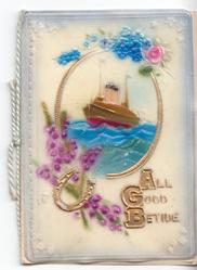 on celluloid front ALL GOOD BETIDE inset with boat surrounded by flowers & a gilt horseshoe