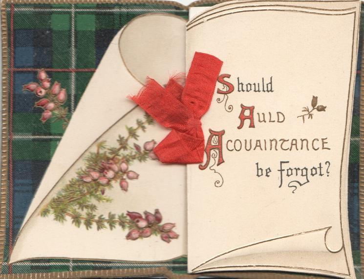 SHOULD AULD ACQUAINTANCE BE FORGOT? (S,S,& A illuminated) heather & tartan design left