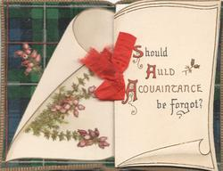 SHOULD AULD ACQUAINTANCE BE FORGOT? (S,S,& A illuminated) heather & tartan design left