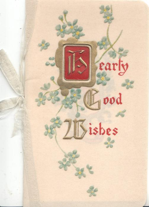 HEARTY GOOD WISHES(H illuminated on gilt bordered plaque) forget-me-nots around