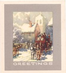 GREETINGS stagecoach drives forward, passing partly visible horse & cart left, snowy village behind, grey border
