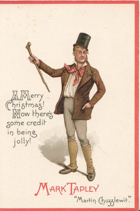 """Dickens characters, MARK TAPLEY  """"MARTIN CHUZZLEWIT"""" A MERRY CHRISTMAS! NOW THERE'S SOME CREDIT IN BEING JOLLY!"""