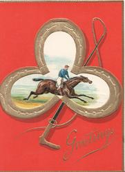 GREETINGS in gilt below triple gilt horseshoe design as margin of race-horse ridden right, whip behind, red background