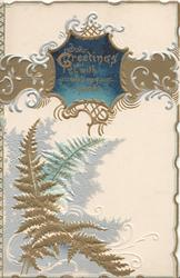 GREETINGS WITH ALL MY HEART(G illuminated) on blue plaque in elaborate gilt & silver design, stylised ferns below