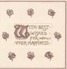 WITH BEST WISHES FOR YOUR HAPPINESS(W illuminated), in gilt on whiite centre plaque, scant stylised purple flowers around