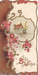 BEST WISHES(B & W illuminated) below right, gilt bordered watery rural inset, brown design & pink forget-me-nots left