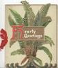 HEARTY GREETINGS(H in red, balance in white on gilt plaque in front of ferns, pale green background
