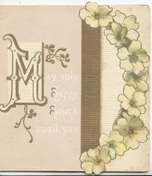 MAY ONLY HAPPY HOURS AWAIT YOU(illuminated) in white, arc of primroses right, cream background