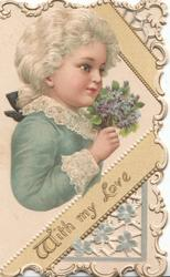 WITH MY LOVE in gilt diagonally below white haired girl in blue holding blue flowers, elaborate perforated design right