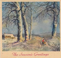 THE SEASON'S GREETINGS mother & child on path dividing several large trees in winter, cabin left