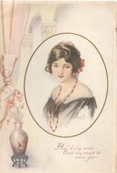 HAD I  MY WISH EACH DAY WOULD BE MORE FAIR head & shouilder study of girl wearing ruby necklace, vase below