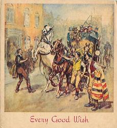 EVERY GOOD WISH loaded stagecoach stops with rearing white horse, townsfolk assist