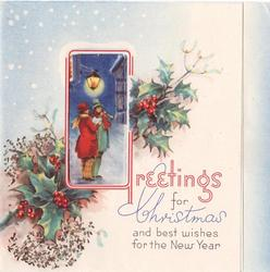 GREETINGS FOR CHRISTMAS AND BEST WISHES FOR THE NEW YEAR illuminated G with townsfolk in perforated window, holly