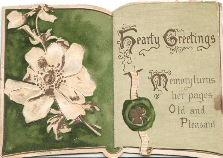 HEARTY GREETINGS (illuminated) MEMORY TURNS HER PAGES OLD & PLEASANT, white wild roses left, hidden watery rural inset with swans right