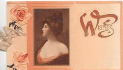 WISHES(illuminated) woman in oblong inset looking left,orange/white roses left