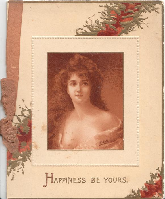 HAPPINESS BE YOURS woman in oblong inset looking front glancing right