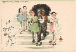 """GOLLIWOGG"" GOES TO THE BALL   opt.  A HAPPY NEW YEAR TO YOU"