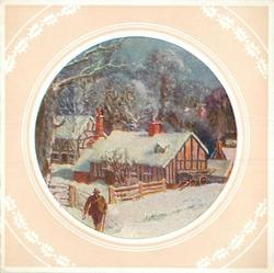 circular inset with partial holly border on cream background, man, left, walks forward, rural cottages & trees behind, snow