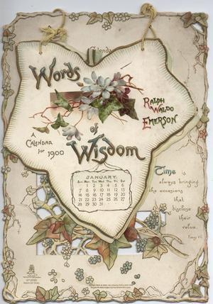 WORDS OF WISDOM A CALENDAR FOR 1900