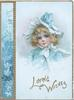 LOVING WISHES in gilt,  head & shoulders study of girl in blue coat, blue & white hat , forget-me-not panel left