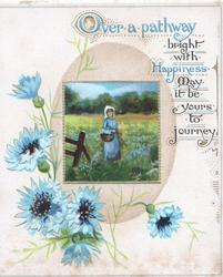 OVER A PATHWAY  in blue, verse, over rural inset of girl in blue & blue cornflowers
