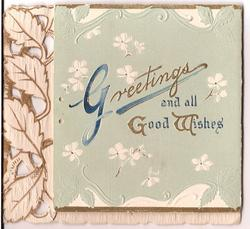 GREETINGS AND ALL GOOD WISHES surrounded by stylised white flowers