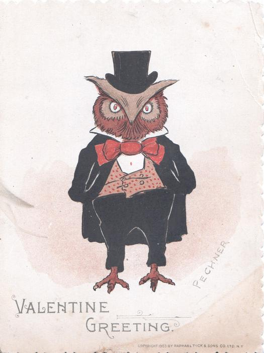 VALENTINE GREETING personized owl in evening dress & top hat stands facing front