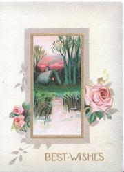 BEST WISHES in gilt below rural inset with pink roses on either side, yellow background