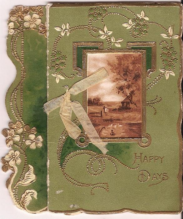 HAPPY DAYS gilt decorations surrounding sepia inset of rural scene