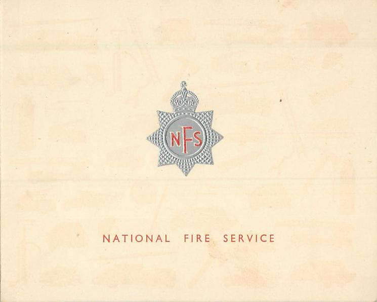NATIONAL FIRE SERVICE in red below silver embossed crest, watermarked fire service equipment on card stock