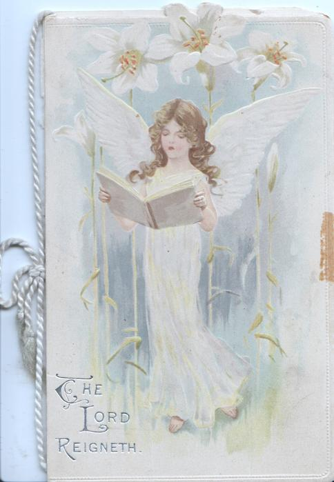 THE LORD REIGNETH in silver below singing angel carrying book, Easter lilies above