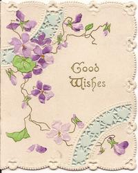 GOOD WISHES in gilt surrounded by violets