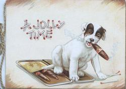 A JOLLY TIME(made with matches) above dog sitting on cigar-case smoking a cigar, cream background