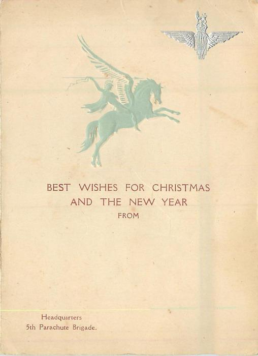 5TH PARACHUTE BRIGADE  -- BEST WISHES FOR CHRISTMAS ... light green warrior on pegasus, silvered crest top right