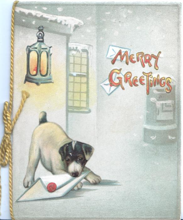 MERRY GREETINGS in red above puppy attempting to take letter to pillar-box, lantern above