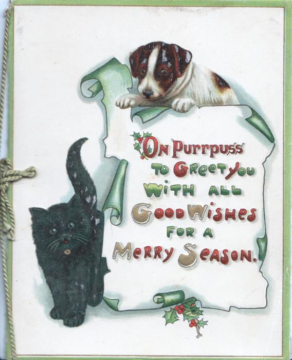 ON PURRPUSS TO GREET YOU WITH ALL GOOD WISHES FOR A MERRY SEASON puppy looking down at black kitten