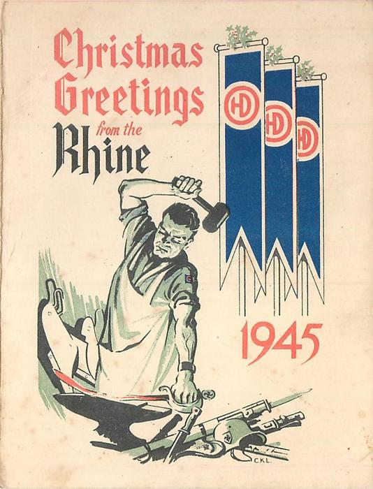 CHRISTMAS GREETINGS FROM THE RHINE 1945 blacksmith forges sword, 51st Highland Infantry Division emblems on banner, swastikas