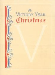 A VICTORY YEAR CHRISTMAS above large V, red, white & blue panel left with holly