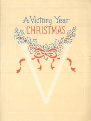 A VICTORY YEAR CHRISTMAS above large V with blue holly garland & red bow