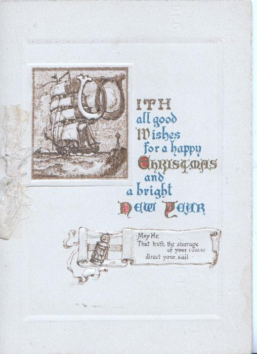 WITH ALL GOOD WISHES FOR A HAPPY CHRISTMAS AND A BRIGHT NEW YEAR (illuminated), tiny inset of sailing ship