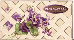 REMEMBRANCE in inset, bunch of violets to left