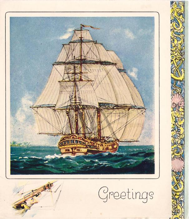 GREETINGS large masted ship in full sail