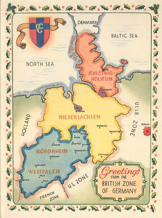 GREETINGS FROM THE BRITISH ZONE OF GERMANY map with holly border, crest upper left
