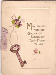 MAY FORTUNE WITH HER GOLDEN KEY UNLOCK BUT HAPPY HOURS FOR YOU violets hold up key with violet pattern